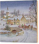 Christmas Eve In The Village  Wood Print by Stanley Cooke