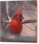 Christmas Greetings - Cardinal Wood Print