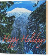 Christmas Holidays Scenic Snow Covered Mountains Looking Through The Trees  Wood Print