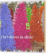 Christmas In Dixie Wood Print