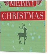 Christmas Reindeer Greeting Card Wood Print