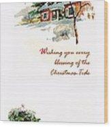 Christmas Tide Wood Print