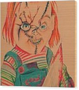 Chucky's Back Wood Print by Denisse Del Mar Guevara