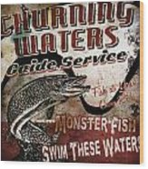 Churning Waters Sign Wood Print