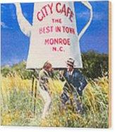 City Cafe - Nostalgic Monroe North Carolina Wood Print