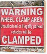 Clamping Sign Wood Print