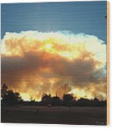 Clover Fire At 5 25 Pm Wood Print
