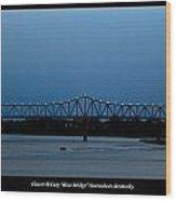Clover H Cary Bridge Wood Print
