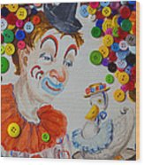 Clown And Duck With Buttons Wood Print