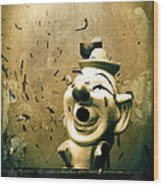 Clown Games  Wood Print by Colleen Kammerer