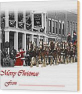 Clydesdale  Team Christmas Card Wood Print