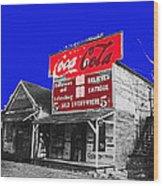 Coca-cola  Sign Palace Cafe Sumter South Carolina 1912-2013   Wood Print