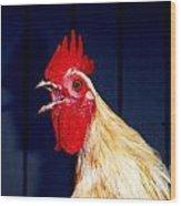 Cock-a-doodle-doo Wood Print