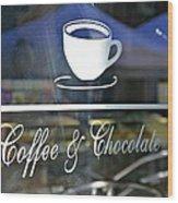 Coffee And Chocolate Wood Print