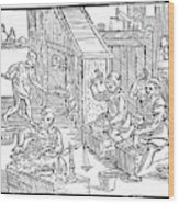 Coiners, 1577 Wood Print