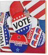 Collection Of Vote Badges Wood Print by Joe Belanger