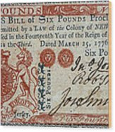 Colonial Currency, 1776 Wood Print