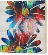 Colorful Daisy Art - Hip Daisies - By Sharon Cummings Wood Print