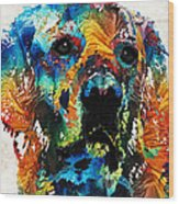 Colorful Dog Art - Heart And Soul - By Sharon Cummings Wood Print