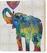 Colorful Elephant Art - Elovephant - By Sharon Cummings Wood Print