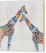 Colorful Giraffe Art - I've Got Your Back - By Sharon Cummings Wood Print