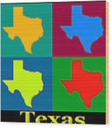 Colorful Texas Pop Art Map Wood Print