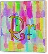 Colorful Texturized Alphabet Rr Wood Print