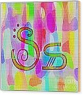 Colorful Texturized Alphabet Ss Wood Print