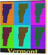 Colorful Vermont Pop Art Map Wood Print