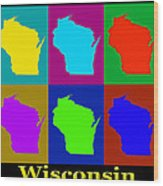 Colorful Wisconsin Pop Art Map Wood Print