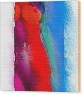 Colors Of Erotic 2 Wood Print