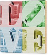 Colors Of Love Philadelphia Pa Wood Print
