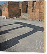 Column Shadows Forum At Pompeii Italy Wood Print