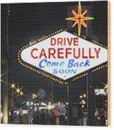 Come Back Soon Las Vegas  Wood Print by Mike McGlothlen