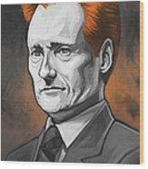 Conan O'brien Artwork Wood Print