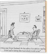 Concerning Your Former Husband Wood Print