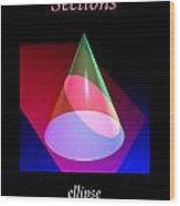 Conic Section Ellipse Poster Wood Print