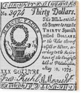 Continental Banknote, 1775 Wood Print