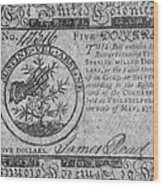 Continental Currency, 1775 Wood Print