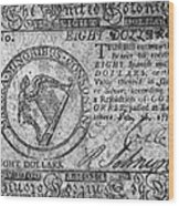 Continental Currency, 1777 Wood Print