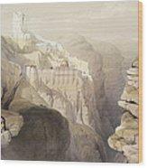 Convent Of St. Saba, April 4th 1839 Wood Print