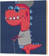 Cool Dinosaur Character Design Wood Print