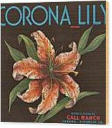 Corona Lily Crate Label Wood Print