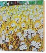 Cotton Fields Back Home Wood Print by Eloise Schneider