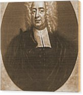 Cotton Mather 1728 Wood Print