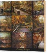 Country Bridges Wood Print