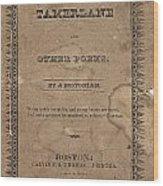 Cover Of Tamerlane Wood Print
