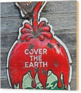 Cover The Earth Wood Print