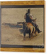 Cowboy Art By L. Sanchez Wood Print