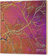 Crackling Branches Wood Print